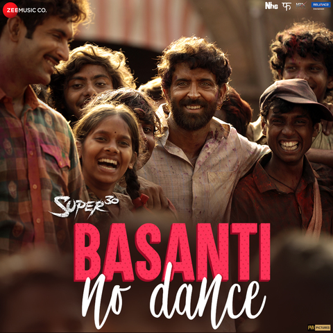 Basanti No Dance Mp3 Song Download Super 30 Basanti No Dance बस त न ड स Song By Prem Areni On Gaana Com