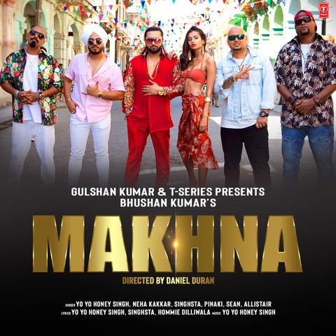 Makhna MP3 Song Download- Makhna Makhna Song by Yo Yo Honey Singh on
