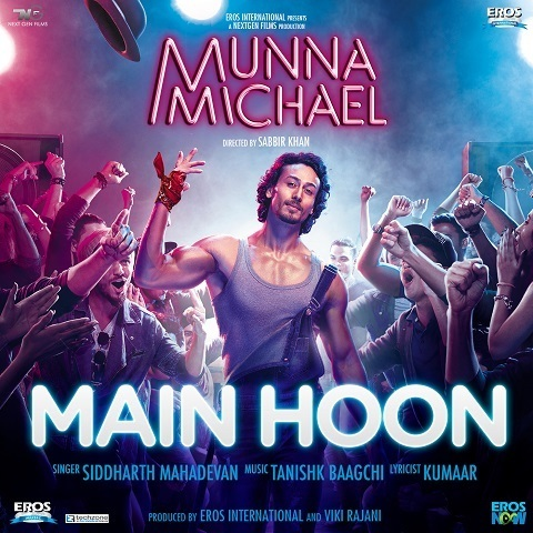 Main Hoon MP3 Song Download- Munna Michael Main Hoon Song by