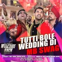 Tutti Bole Wedding Di (Mb Swag)