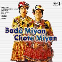 Bade Miyan Toh Bade Miyan