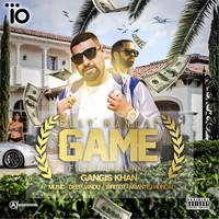 Game (feat. Gangis Khan)