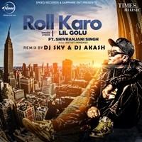 Roll Karo Remix
