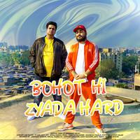 Bohot Hi Zyada Hard