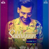 Sakhiyaan Club Mix
