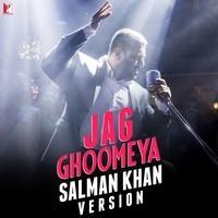 Jag Ghoomeya - Salman Khan Version