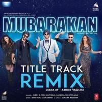 Mubarakan Title Track Remix