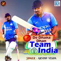 De Dhana Dhan Team India
