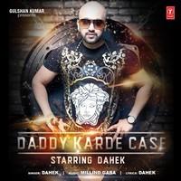 Daddy Karde Case