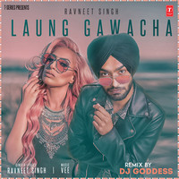 Laung Gawacha Remix