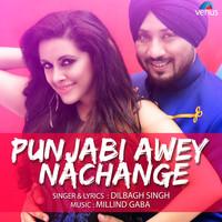 Punjabi Awey Nachange