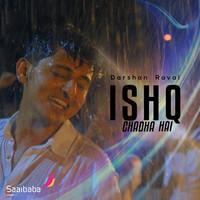 Ishq Chadha Hai