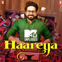 Haareya (MTV Unplugged)