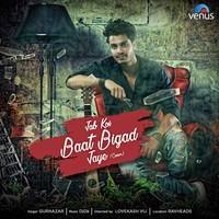 Jab Koi Baat Bigad Jaye Cover Song