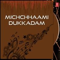 Michchhaami Dukkadam