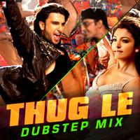 Thug Le Dubstep Mix