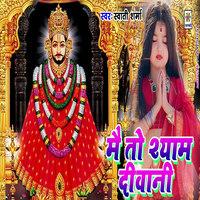 Mein Toh Shyam Deewani