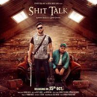 Shit Talk (feat. Deep Jandu)
