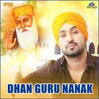 Dhan Guru Nanak