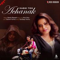 Kabhi Toh Achanak