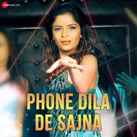 Phone Dila De Sajna