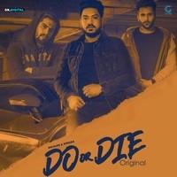 Do Or Die Original