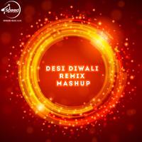 Desi Diwali Remix Mashup