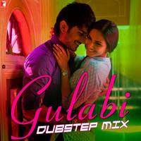 Gulabi Dubstep Mix