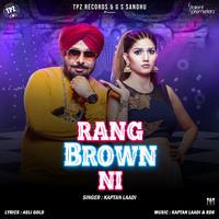 Rang Brown Ni
