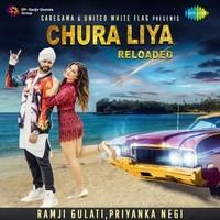 Chura Liya Reloaded