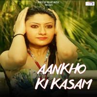 Aankho Ki Kasam