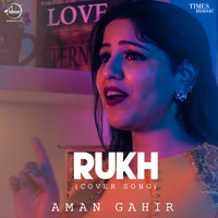 Rukh Cover Song