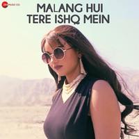 Malang Hui Tere Ishq Mein