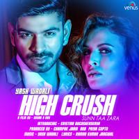 High Crush - Sunn Taa Zara