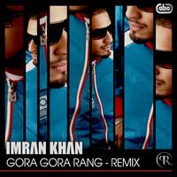 Gora Gora Rang - Remix