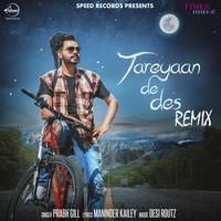 Tareyaan De Des Remix