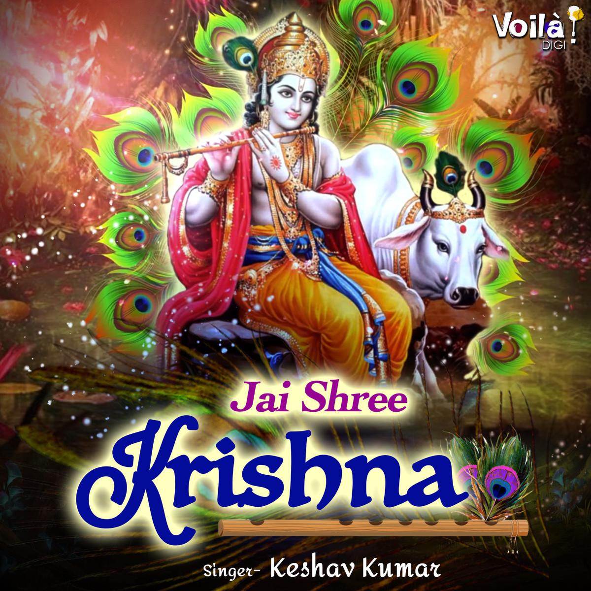 Jai Shree Krishna Song Download Jai Shree Krishna Mp3 Song Online Free On Gaana Com