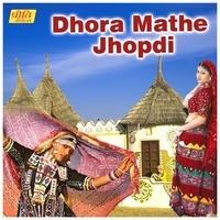 Dhora Mathe Jhopdi