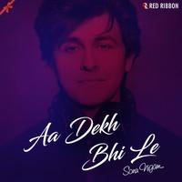 Aa Dekh Bhi Le