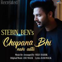 Chupana Bhi Nahi Aata - Recreated