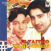 Je Taithon Nahi Nibhda