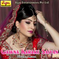 Gawna Karake Saiyan