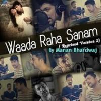 Waada Raha Sanam Reprised Version 2