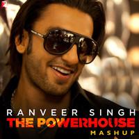 Ranveer Singh - The Powerhouse Mashup