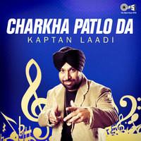Charkha Patlo Da