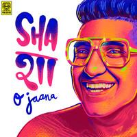 Sha- O Jaana