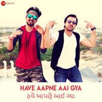 Have Aapne Aai Gya