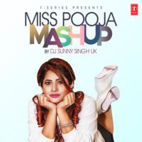 Miss Pooja Mashup(Remix By Dj Sunny Singh Uk)