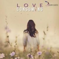 Love Consuming