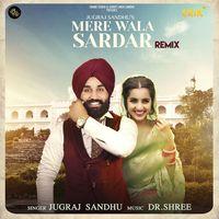 Mere Wala Sardar Remix